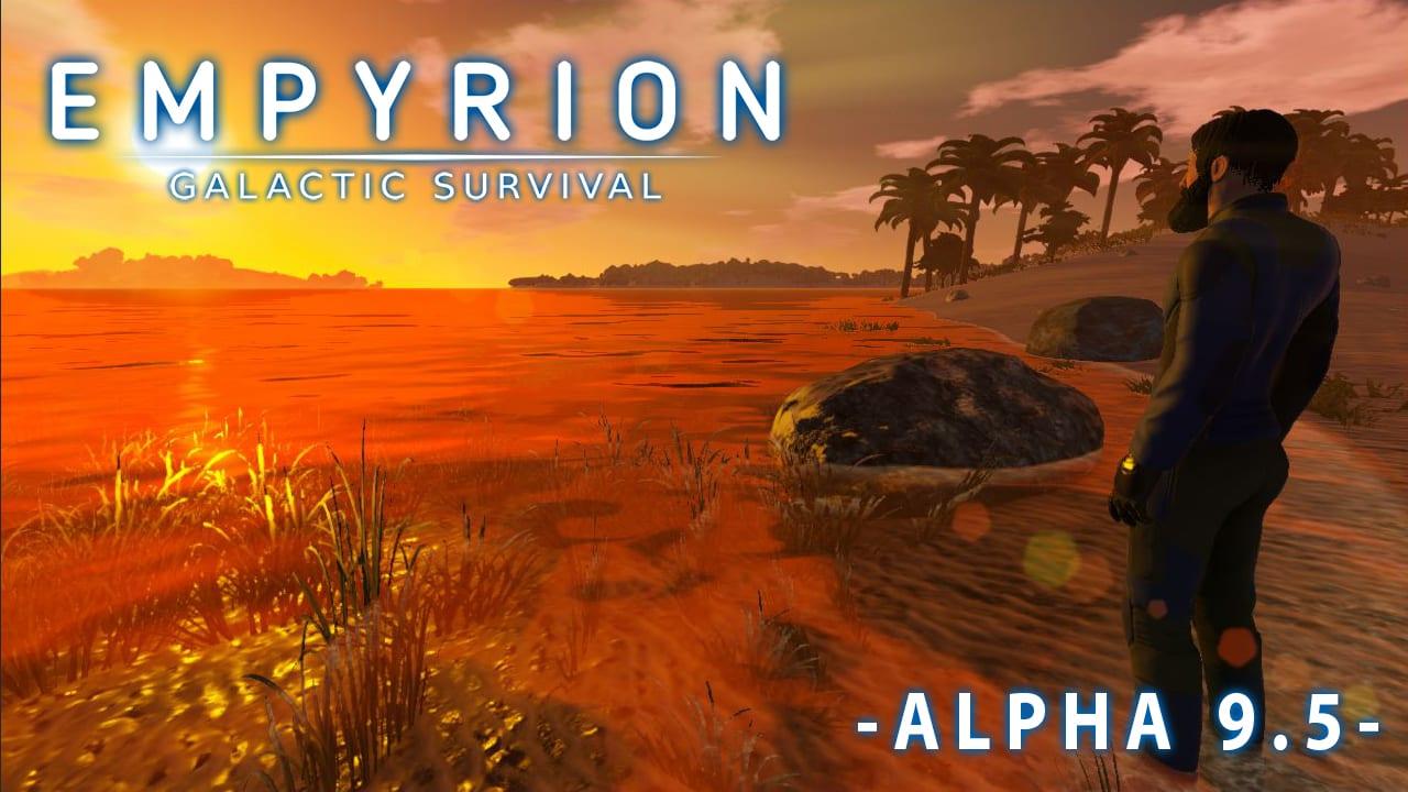 Alpha 9.5 trae golosinas a Empyrion - Galactic Survival