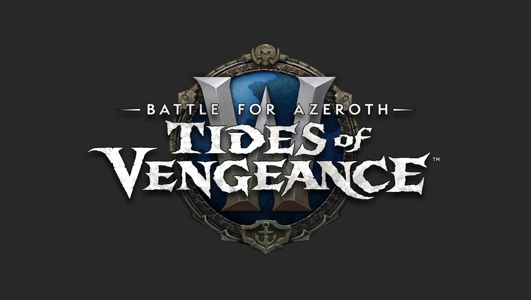 Tides of Vengeance ahora vive para World of Warcraft