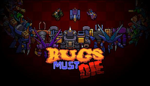 Demo final disponible para Bugs Must Die en Steam