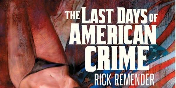 Se está filmando la adaptación del cómic Last Days of American Crime