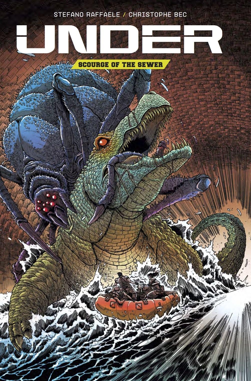 El flagelo de la alcantarilla se dirige a la pantalla grande con la adaptación del cómic Under