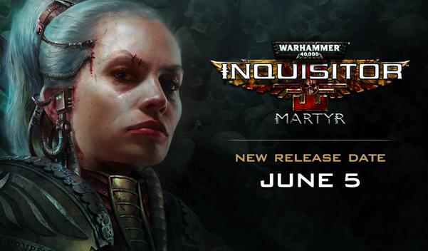 Warhammer 40,000: Inquisitor - La fecha de lanzamiento de Martyr se retrasó a junio