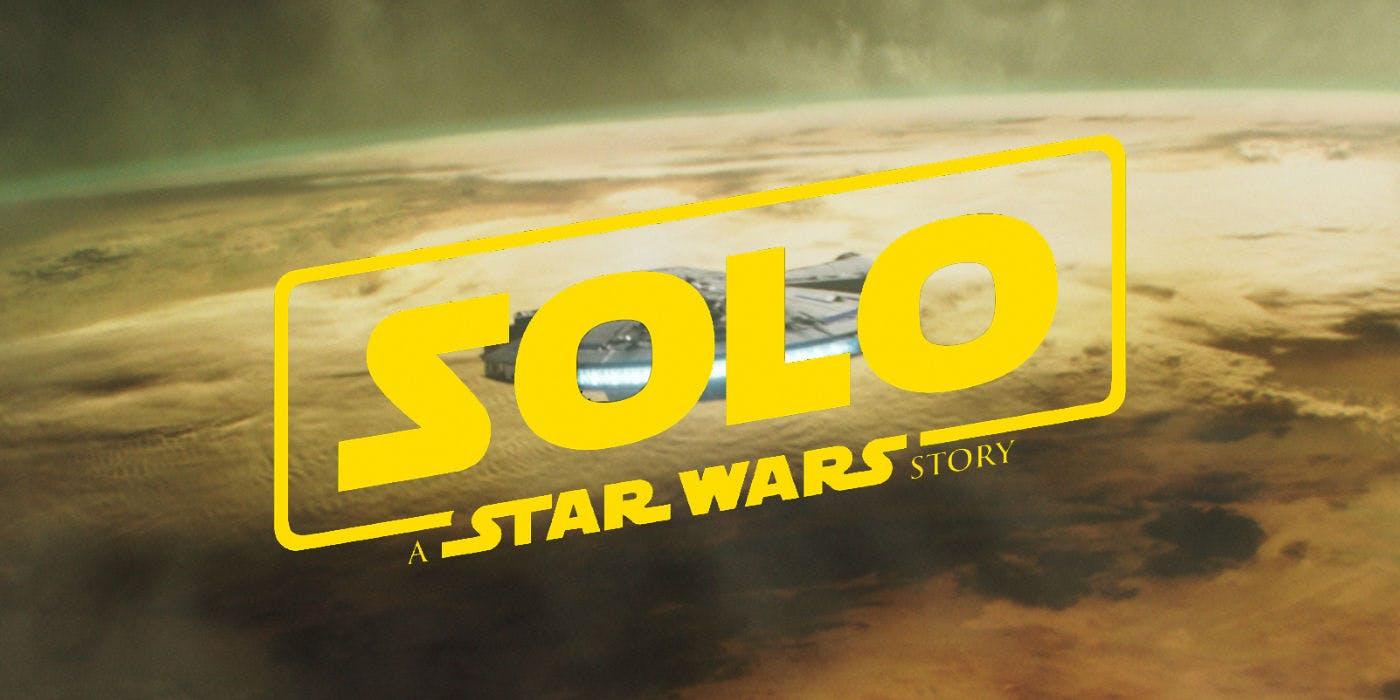 Solo: A Star Wars Story obtiene un avance completo y un nuevo póster