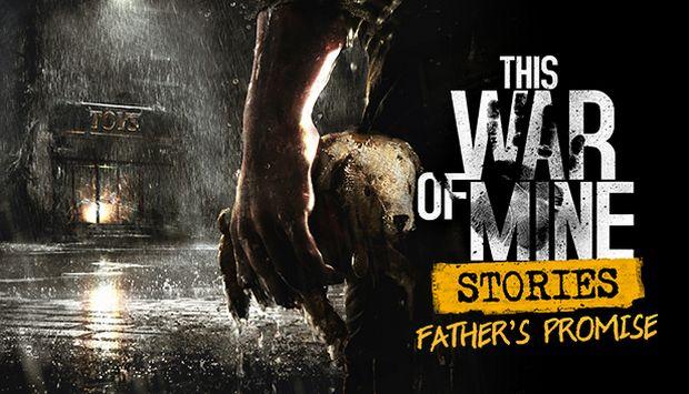 El DLC de Father's Promise llega para This War of Mine
