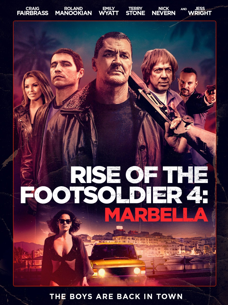 Reseña de la película - Rise of the Footsoldier 4: Marbella (2019)